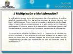 multiplexi n o multiplexaci n
