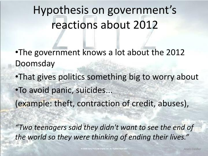 Hypothesis on government's reactions about 2012
