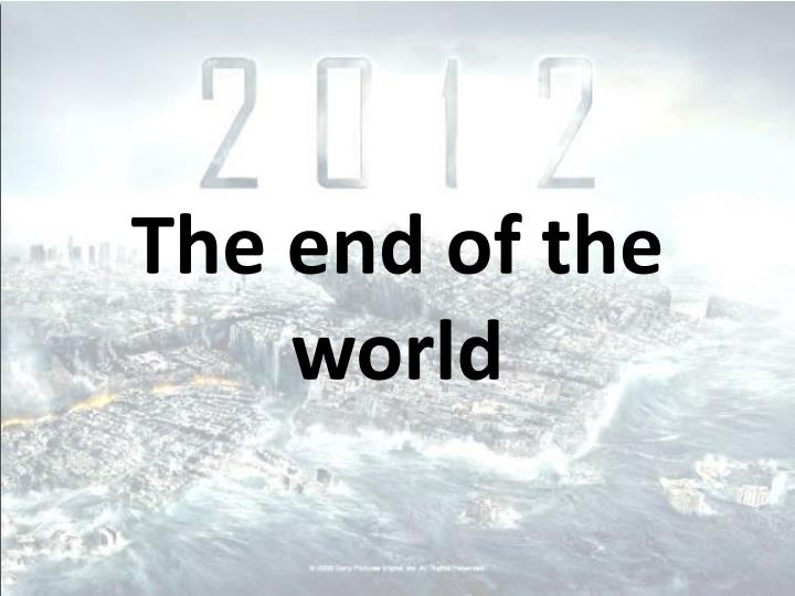the end of the world n.