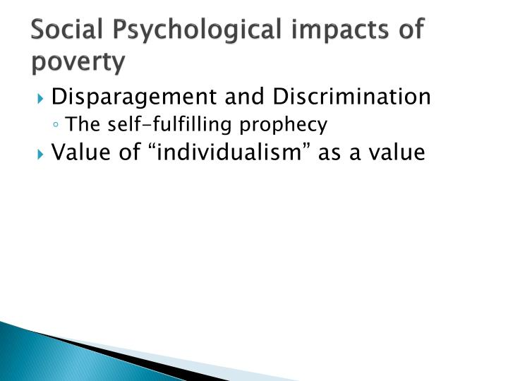 Social Psychological impacts of poverty