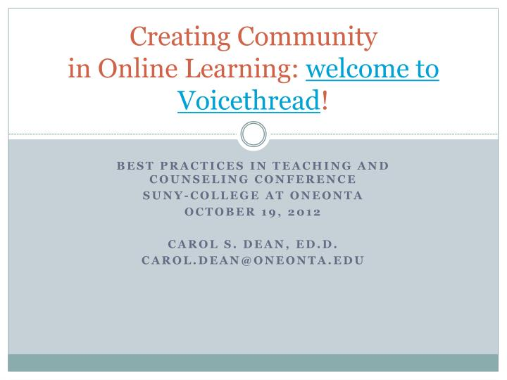 creating community in online l earning welcome to voicethread n.