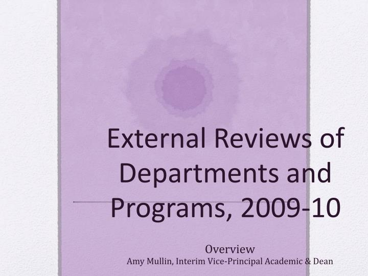 external reviews of departments and programs 2009 10 n.