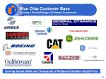 blue chip customer base serving a broad range of diverse customers