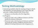 testing methodology