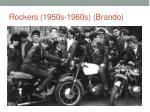 rockers 1950s 1960s brando