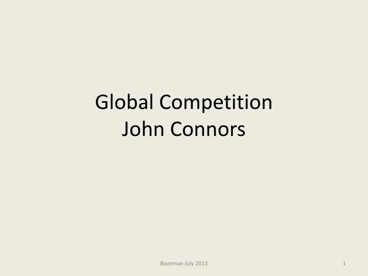 global competition john connors n.