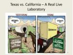 texas vs california a real live laboratory