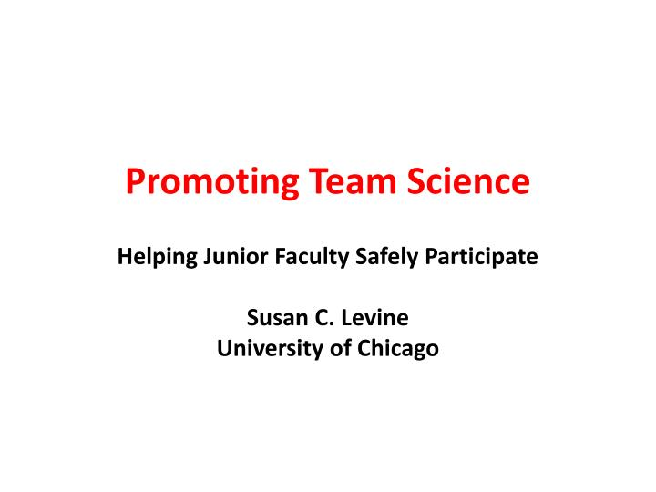 promoting team science n.