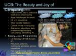 ucb the beauty and joy of computing