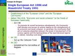 single european act 1986 and maastricht treaty 1991