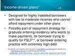 income driven plans