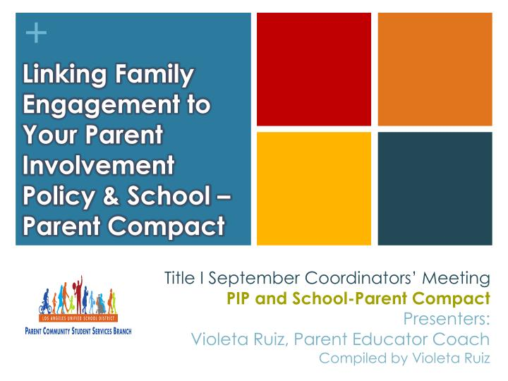 linking family engagement to your parent involvement policy school parent compact n.