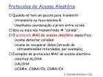 protocolos de acesso aleat rio