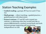 station teaching examples
