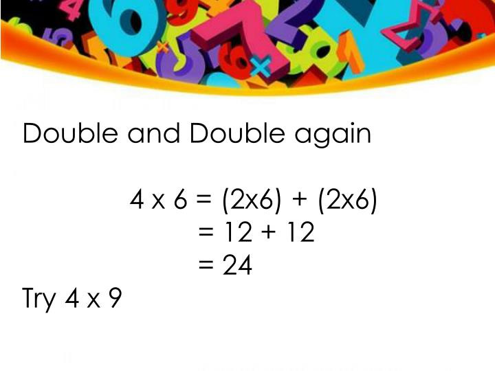 Double and Double again