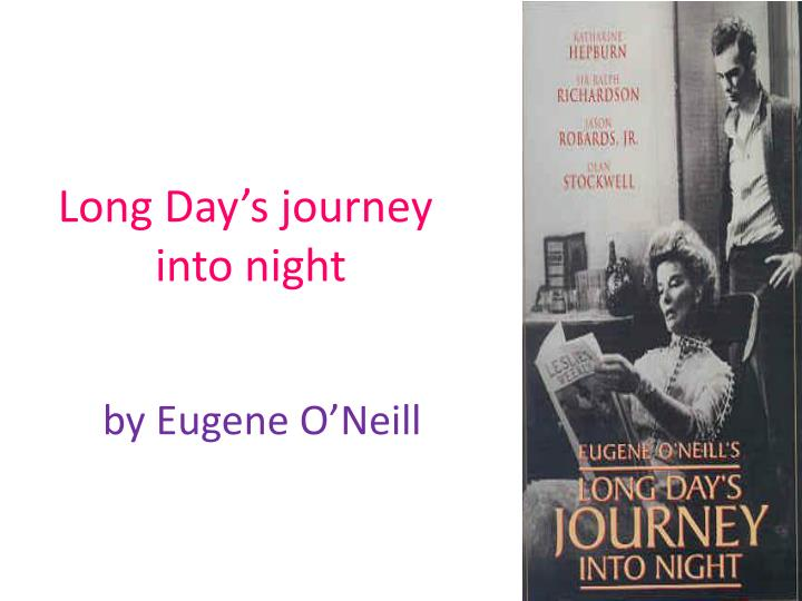 analysis of eugene oneills long days journey Sem categoria a review of a long days journey into night by publicado em 09/10/2017 09/10/2017.