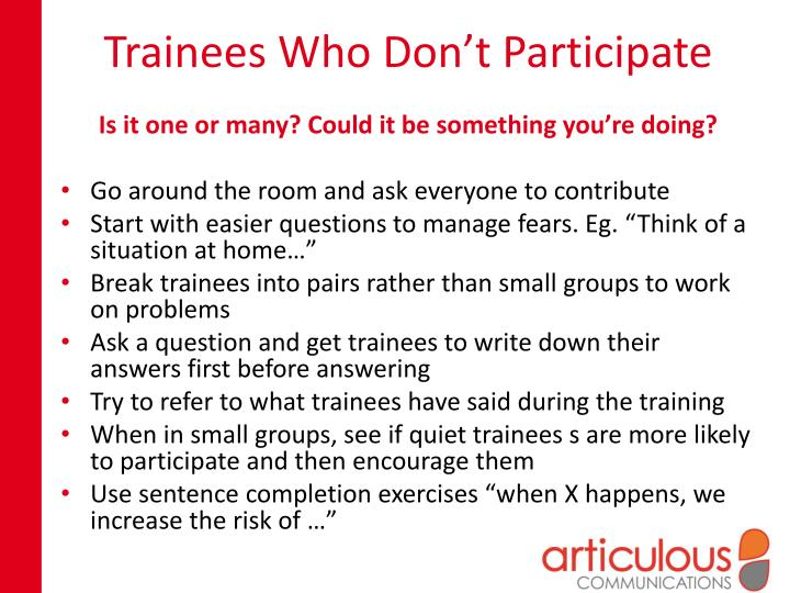Trainees Who Don't Participate