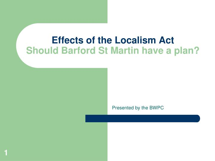 effects of the localism act should barford st martin have a plan n.