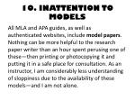 10 inattention to models