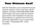 your ultimate goal