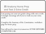 anatomy home prep and test 3 extra credit