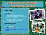 communication technologies an educational context