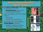 history of communication the 21 st century