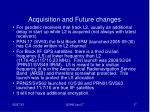 acquisition and future changes