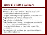 game 2 create a category