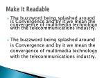 make it readable1