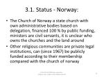 3 1 status norway