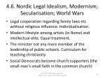 4 6 nordic legal idealism modernism secularisation world wars
