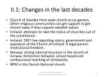 ii 1 changes in the last decades