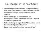 ii 2 changes in the near future