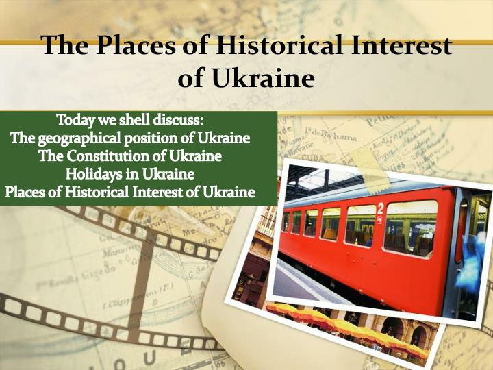 the places of historical interest of ukraine n.