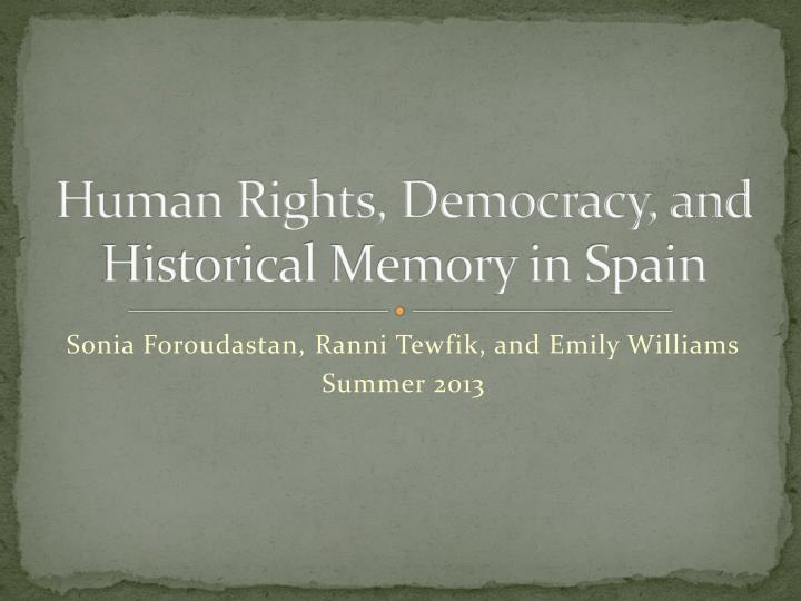human rights democracy and historical memory in spain n.