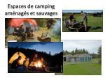 espaces de camping am nag s et sauvages