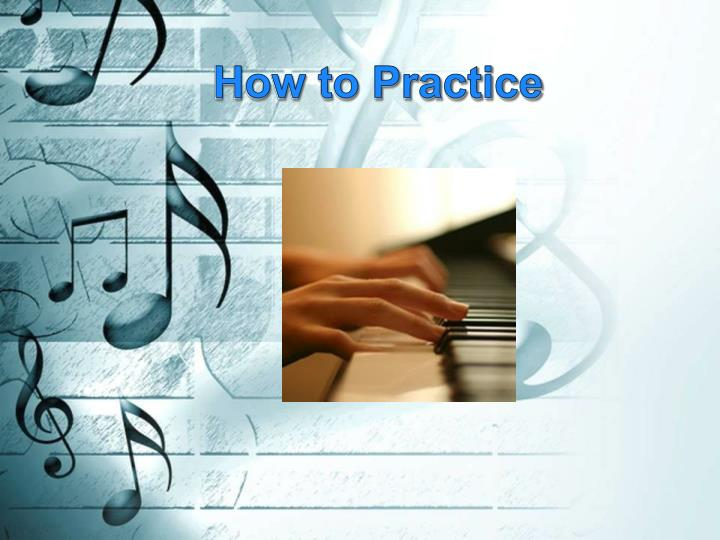 how to practice n.