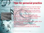 tips for personal practice