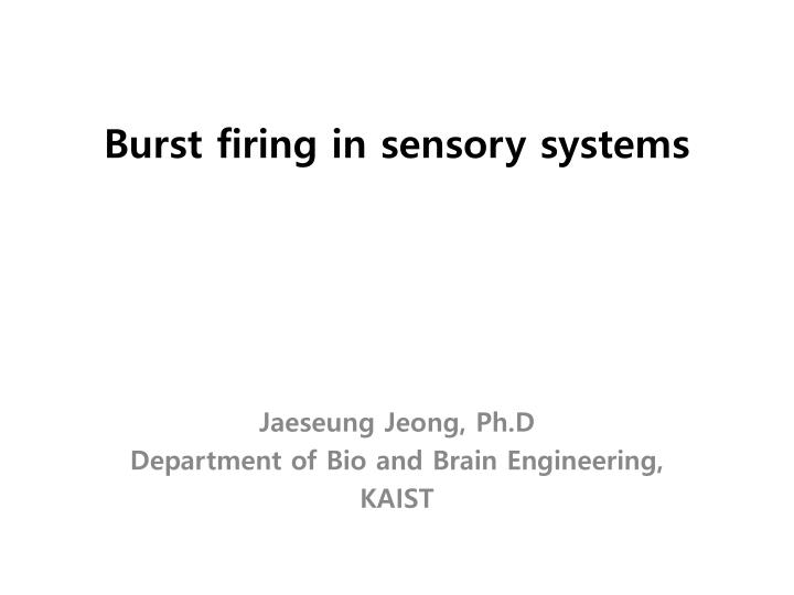 burst firing in sensory systems n.