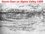 storm over an alpine valley 1499