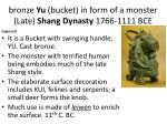b ronze yu bucket in form of a monster late shang dynasty 1766 1111 bce