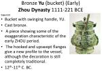 bronze yu bucket early zhou dynasty 1111 221 bce