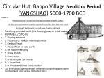 circular hut banpo village neolithic period yangshao 5000 1700 bce