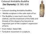 colossal amitabha buddha sui dynasty ce 581 618