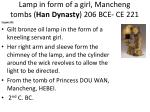 lamp in form of a girl mancheng tombs han dynasty 206 bce ce 221