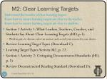 m2 clear learning targets