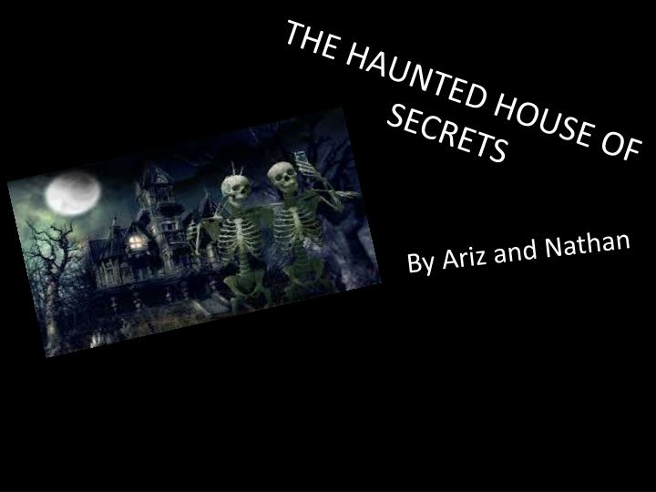 the haunted house of secrets n.