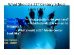 what should a 21 st century school look like