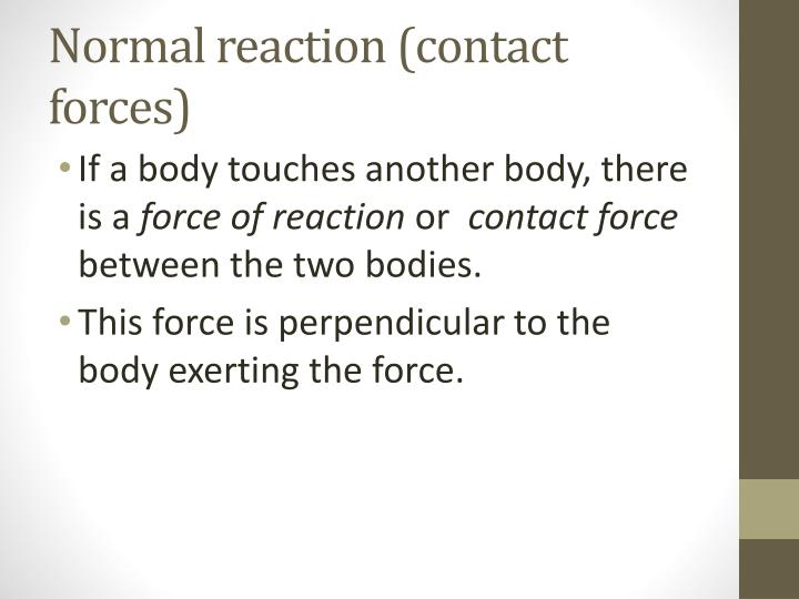 Normal reaction (contact forces)